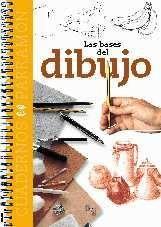 Las Bases Del Dibujo (Cuadernos parramón) por EQUIPO PARRAMON