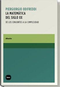 Matematica Del Siglo Xx, La (difusión)
