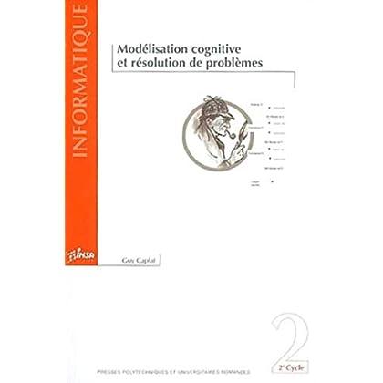 Modélisation cognitive et résolution de problèmes