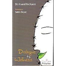 Dialogue to Wellness