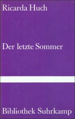 Buchseite und Rezensionen zu 'Der letzte Sommer' von Ricarda Huch