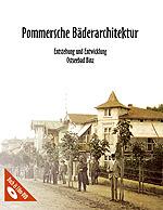 Pommersche Bäderarchitektur: Entstehung und Entwicklung. Ostseebad Binz