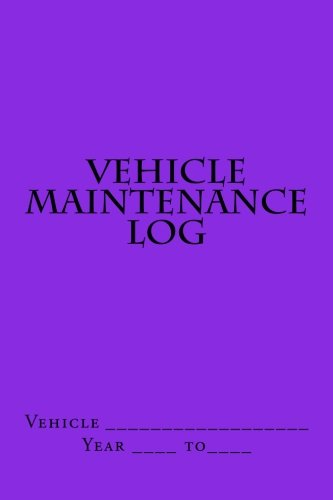 Vehicle Maintenance Log: Bright Purple Cover (S M Car Journals)