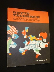 Revue technique automobile, n° 258, octobre 1967 : Le salon 67