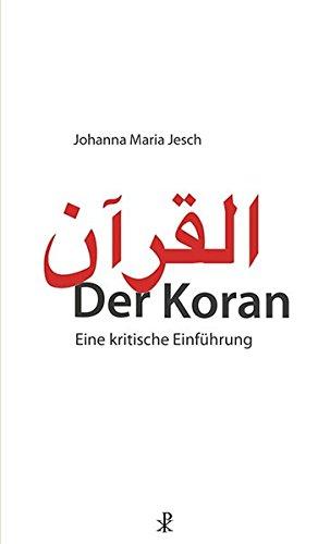 Der Koran: Eine kritische Einführung