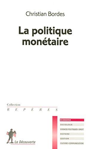 La politique monétaire par Christian BORDES