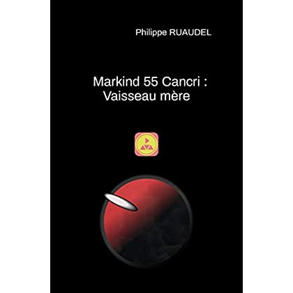 Markind 55 Cancri : Vaisseau mère