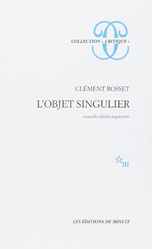 L'objet singulier par Clément Rosset
