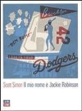 Il mio nome è Jackie Robinson