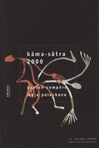 Kama-Sutra 2000 par Maja Polackova