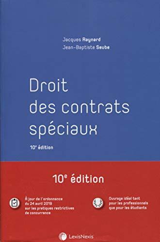 Droit des contrats spéciaux par Jacques Raynard
