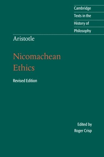 Aristotle: Nicomachean Ethics (Cambridge Texts in the History of Philosophy) by Aristotle (30-Nov-2014) Paperback