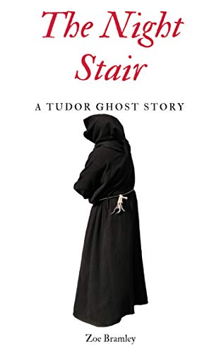 The Night Stair: A Tudor Ghost Story (Tudor Ghost Stories Book 1) (English Edition)