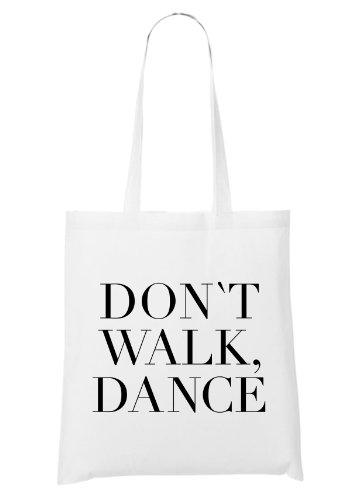 Certified Freak Don`t Walk. Dance. Bag White
