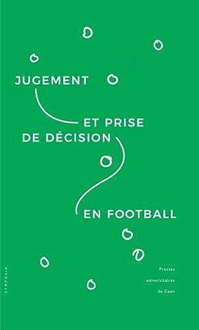 Jugement et prise de décision en football