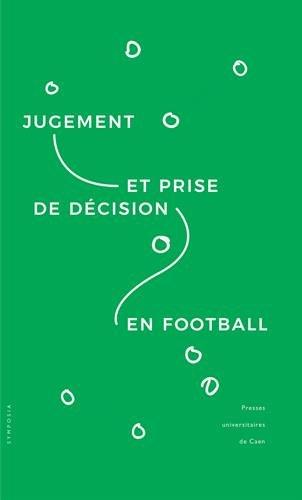 Jugement et prise de décision en football par Collectif