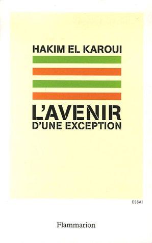 L'avenir d'une exception par Hakim El Karoui