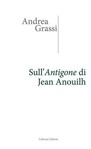 Sull'Antigone di Jean Anouilh