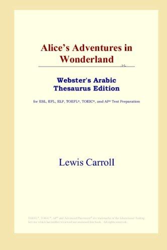 Alice's Adventures in Wonderland (Webster's Arabic Thesaurus Edition)