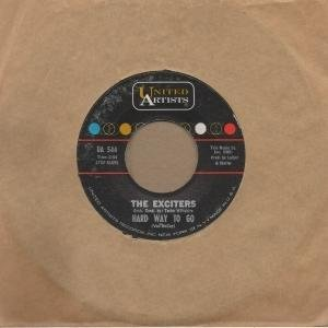 exciters-hard-way-to-go-united-artists