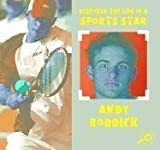 Andy Roddick: Discover the LIfe of a Sports Star II