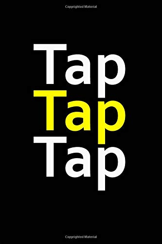 Tap Tap Tap: Staff Manuscript Journal for Tap Choreographers and Dancers, 100 Pages of Sheet Music Paper por Dance Journals