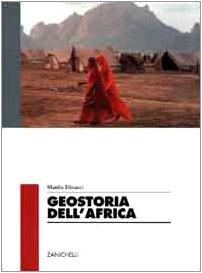 Geostoria dell'Africa. Per le Scuole superiori