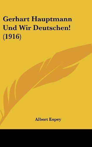 Gerhart Hauptmann Und Wir Deutschen! (1916)