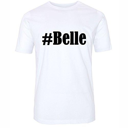 T-Shirt #Belle Hashtag Raute für Damen Herren und Kinder ... in den Farben Schwarz und Weiss Weiß