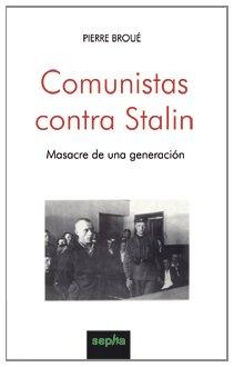 Comunistas Contra Stalin (Libros Abiertos)
