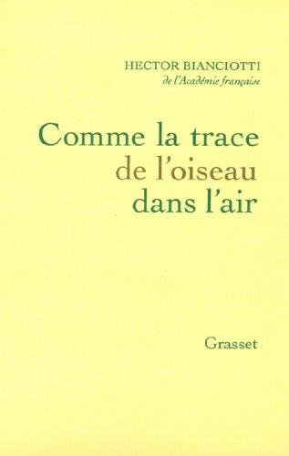 En ligne téléchargement gratuit Comme la trace de l'oiseau dans l'air (Littérature Française) pdf epub