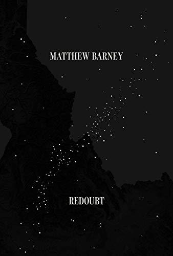Matthew Barney: Redoubt (Frank Von Barney Frank)
