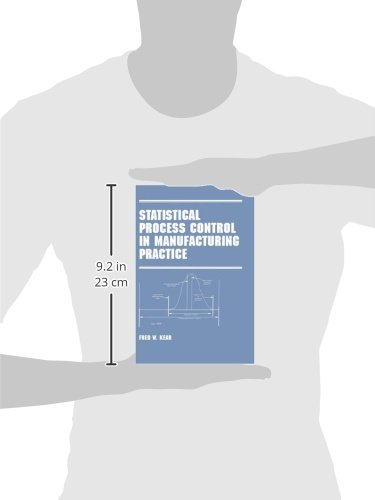 Statistical Process Control in Manufacturing Practice: 51 (Manufacturing Engineering and Materials Processing)