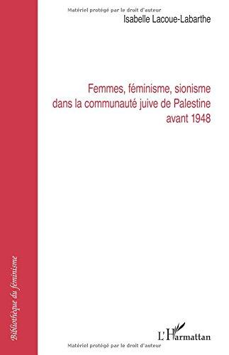Femmes Feminisme Sionisme Dans la Communaute Juive...