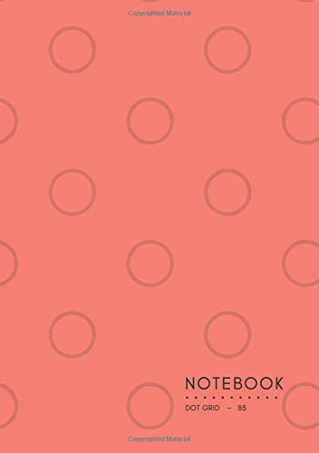 Dot Grid Notebook B5: Salmon Pink, Dot Cover Design, Softcover, Dotted Matrix, Numbered Page, Medium,  Journal (Journal Notebook Dots, Band 8)