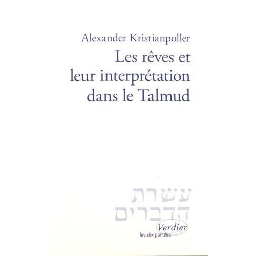 Les rêves et leur interprétation dans le Talmud