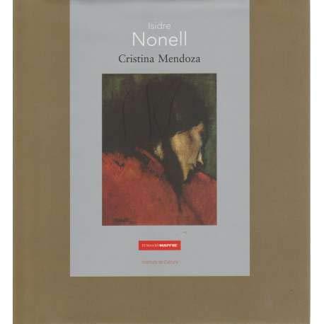 Isidre Nonell (Maestros españoles del Arte Moderno y Contemporáneo) por Cristina Mendoza
