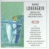 Wagner: Lohengrin (Gesamtaufnahme) ( 2. Teil) (Konzertmitschnitt Berlin 1942)