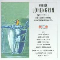 Preisvergleich Produktbild Wagner: Lohengrin (Gesamtaufnahme) ( 2. Teil) (Konzertmitschnitt Berlin 1942)
