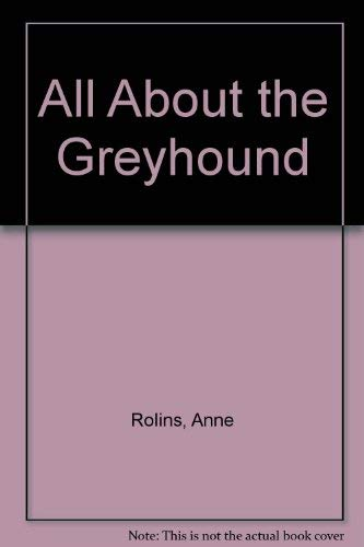 All About the Greyhound