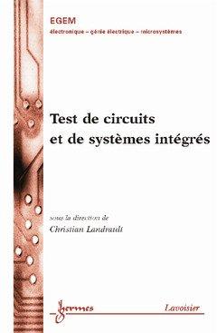 Test de circuit et de systèmes intégrés