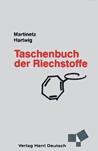 Taschenbuch der Riechstoffe: Ein Lexikon von A-Z