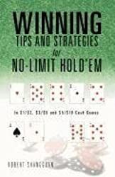 Winning Tips and Strategies for No-Limit Hold'em by Robert Shangguan (2011-08-16)