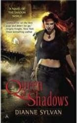 [ QUEEN OF SHADOWS A NOVEL OF THE SHADOW WORLD BY SYLVAN, DIANNE](AUTHOR)PAPERBACK