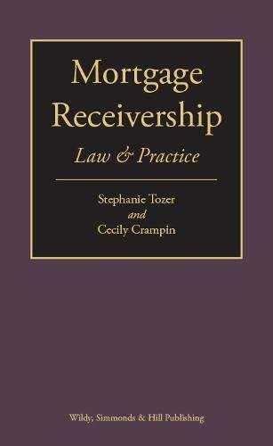 Mortgage Receivership: Law and Practice