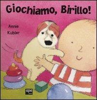 Giochiamo, Birillo! Ediz. illustrata