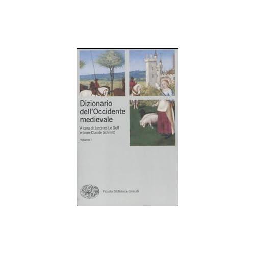 Dizionario Dell'occidente Medievale. Temi E Percorsi