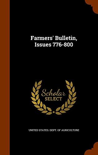 Farmers' Bulletin, Issues 776-800