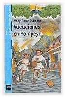 Vacaciones en Pompeya: 13 (Barco de Vapor Azul) por Mary Pope Osborne