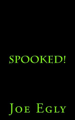 Spooked!: Tales, Hunts and Haunts of The Portland Paranormal Research Society.: Volume 1